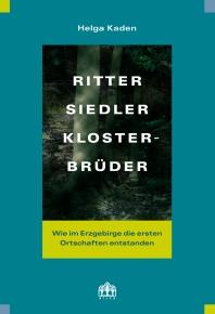 Ritter, Siedler, Klosterbrüder