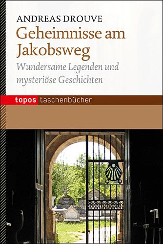 Geheimnisse am Jakobsweg
