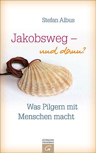 Jakobsweg - und dann?