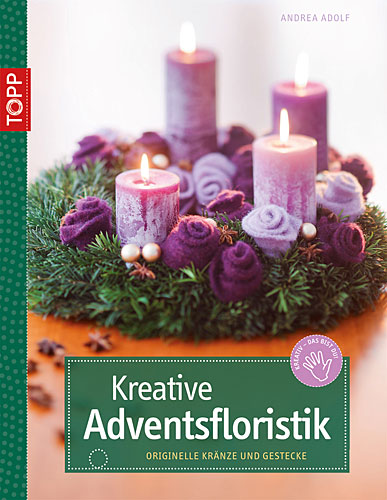 Kreative Adventsfloristik