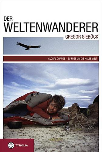 Der Weltenwanderer Gregor Sieböck