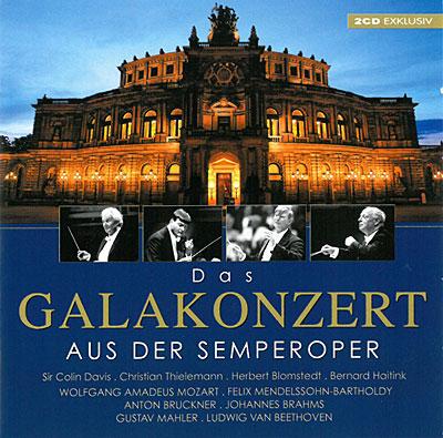 Das Galakonzert aus der Semperoper
