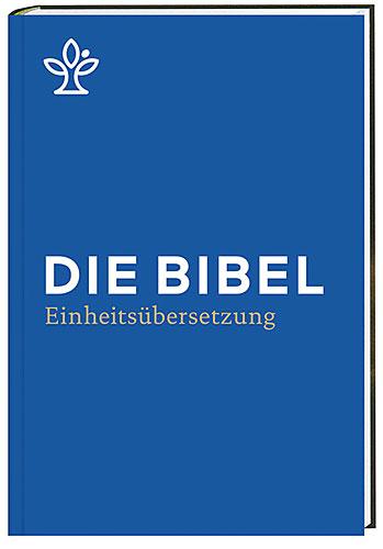 Die Bibel Einheitsübersetzung blau / Neuausgabe