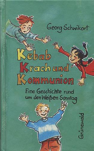Kebab, Krach & Kommunion