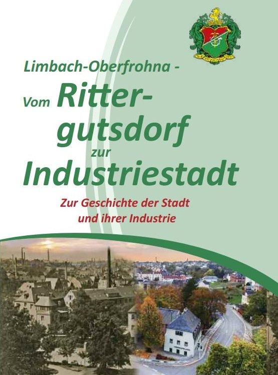 Limbach-Oberfrohna - Vom Rittergutsdorf zur Industriestadt