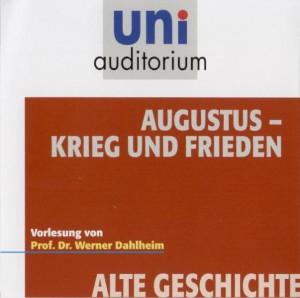 Augustus - Krieg und Frieden (Audio-CD)