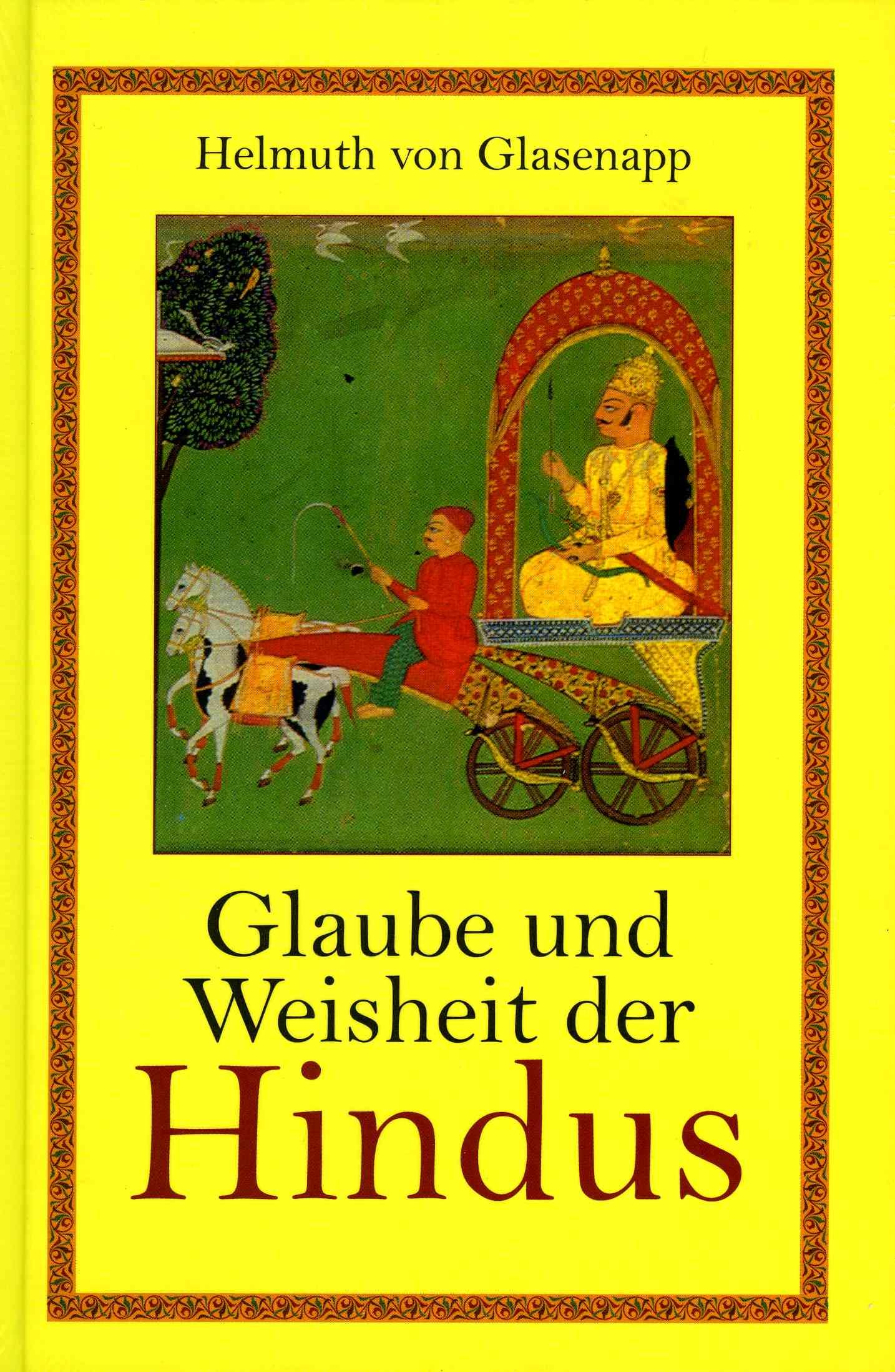 Glaube und Weisheit der Hindus