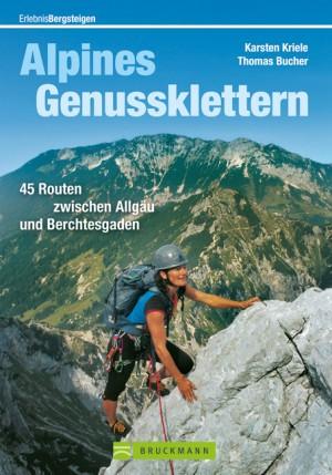 Alpines Genussklettern.