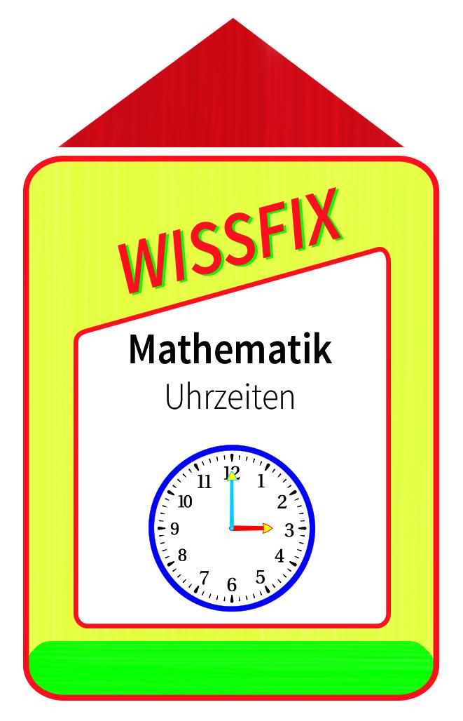 Wissfix Kartensatz Mathematik - Uhrzeiten