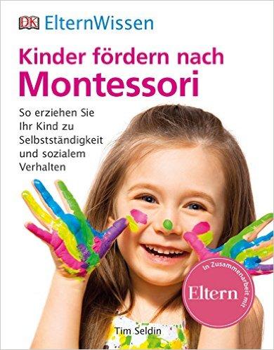 ElternWissen. Kinder fördern nach Montessori.