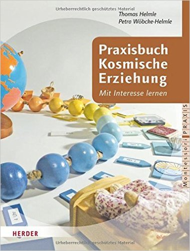 Praxisbuch Kosmische Erziehung