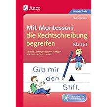 Mit Montessori die Rechtschreibung begreifen Kl. 1