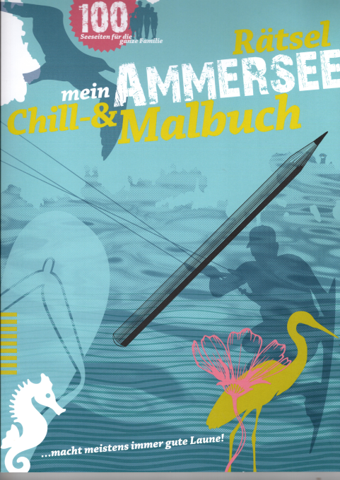Mein Ammersee Chill- und Malbuch