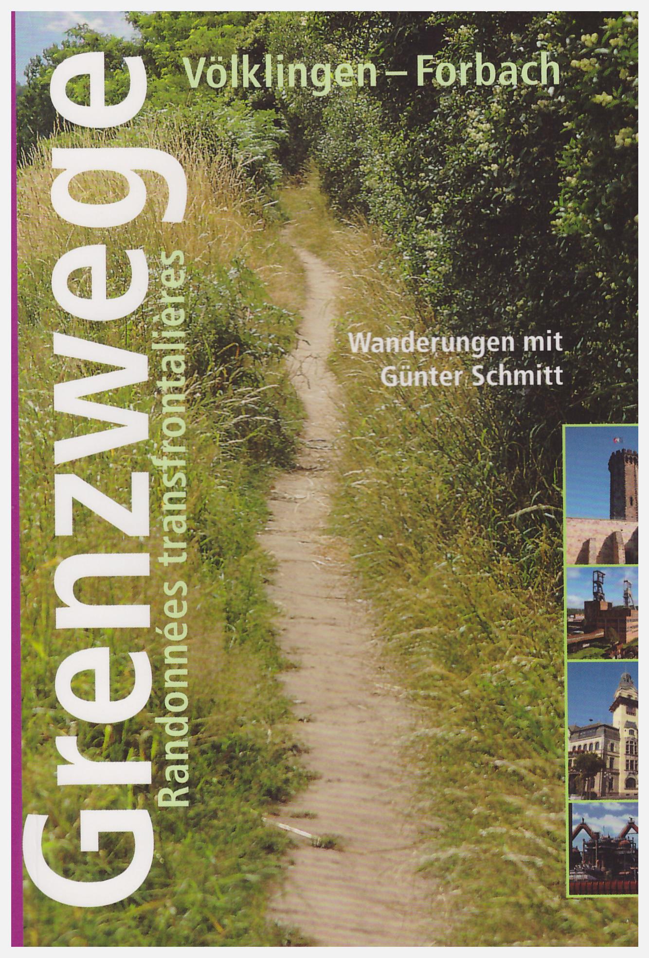 Grenzwege Völklingen-Forbach