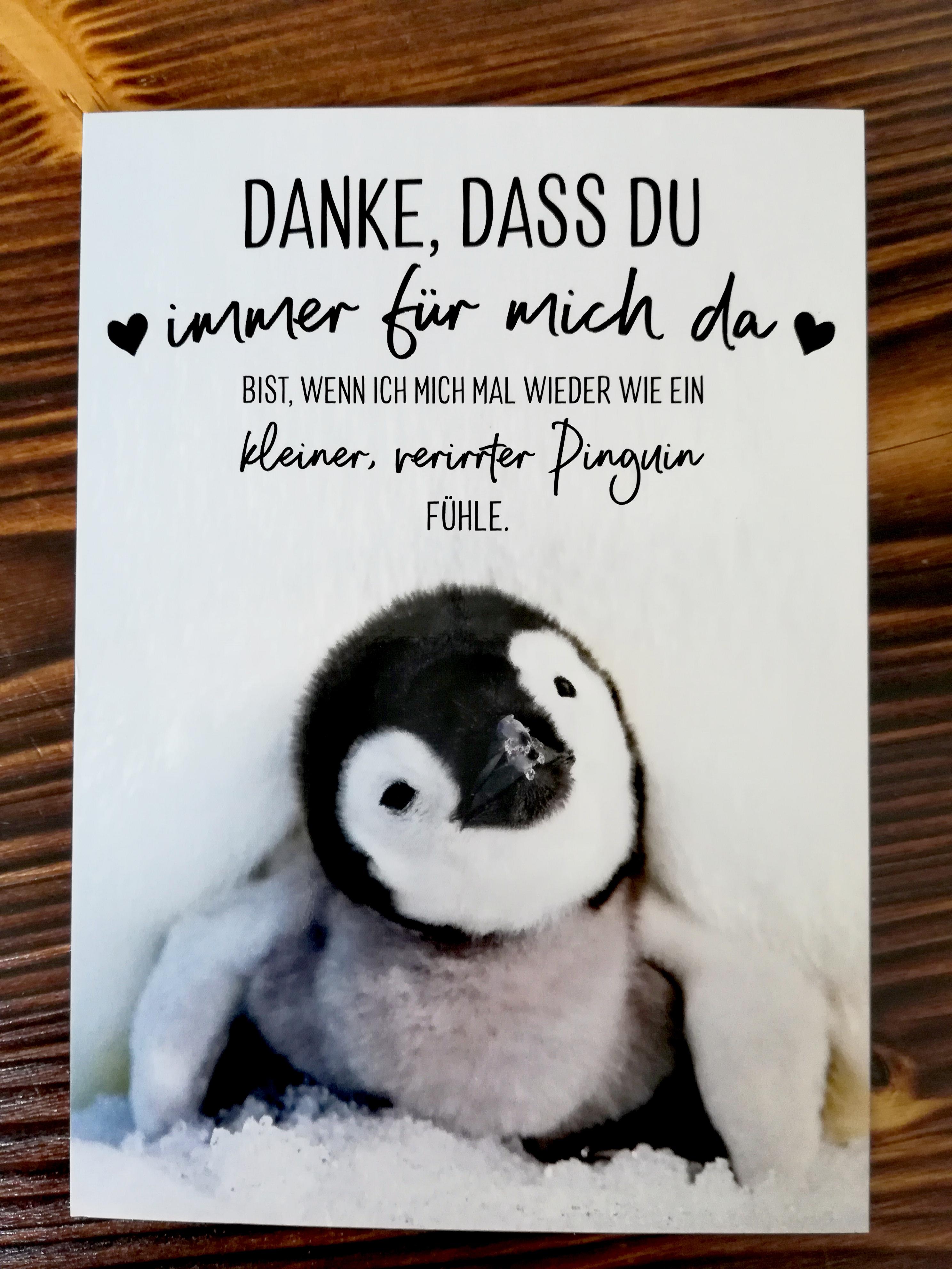 Danke, dass du immer für mich da bist - Pinguin
