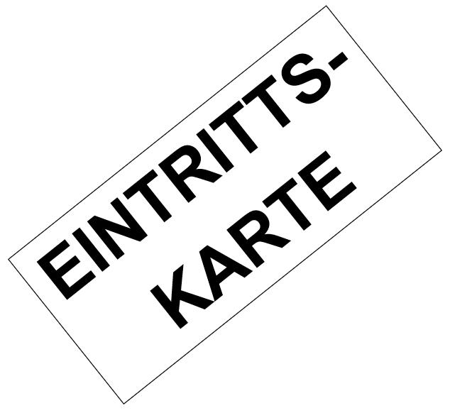 EINTRITTSKARTE - Nach dem Osten mit unbekanntem Ziel