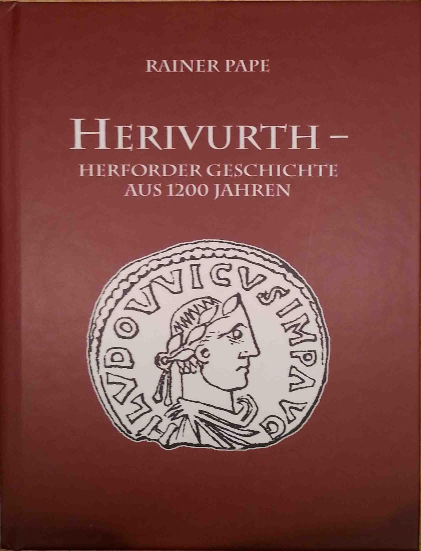 Herivurth - Herforder Geschichte aus 1200 Jahren
