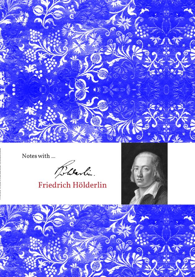notes with ... Friedrich Hölderlin