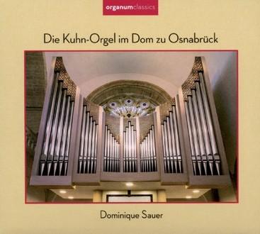 Die Kuhn-Orgel im Dom zu Osnabrück