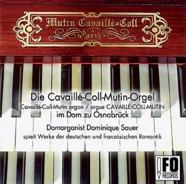 Die Cavaillé-Coll-Mutin-Orgel im Dom zu Osnabrück