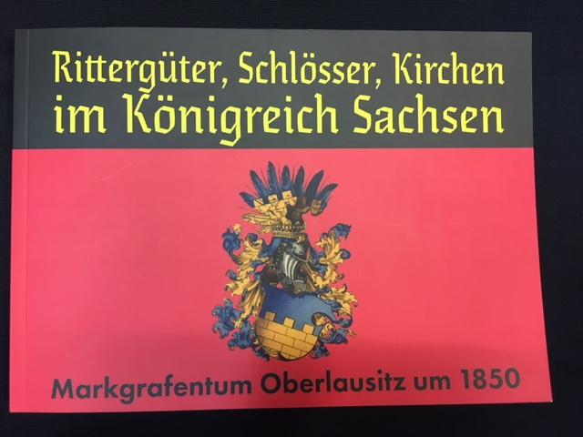 Rittergüter, Schlösser, Kirchen im Königreich Sachsen