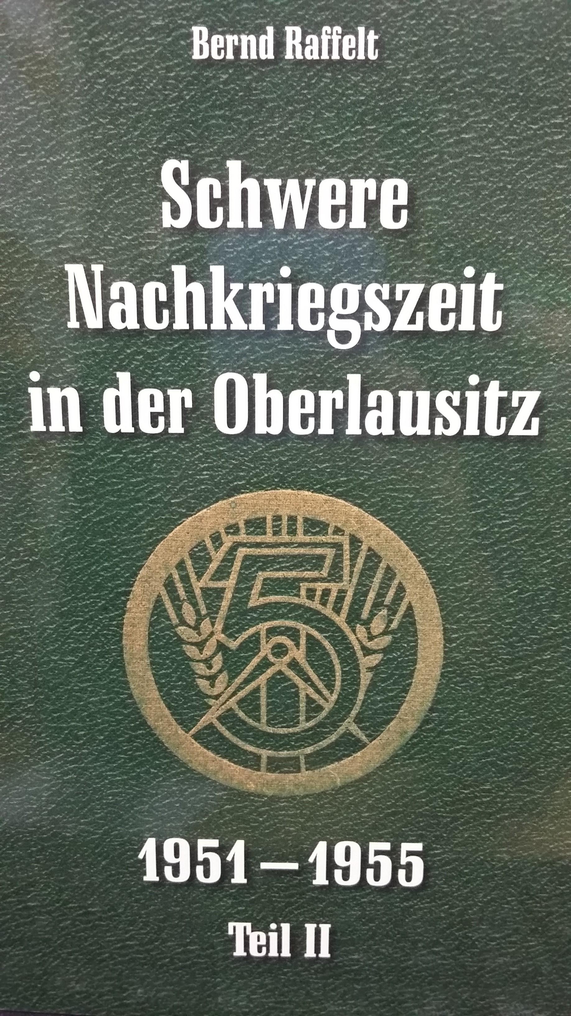 Schwere Nachkriegszeit in der Oberlausitz Teil II