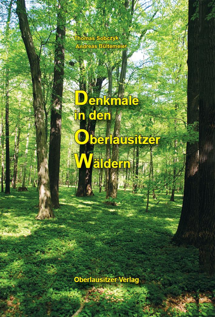 Denkmale in den Oberlausitzer Wäldern