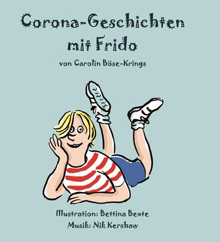 Corona-Geschichten mit Frido