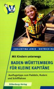 Baden-Württemberg für kleine Kapitäne