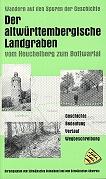 Der altwürttembergische Landgraben vom Heuchelberg zum Bottwartal