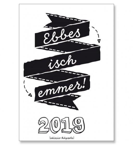 Ebbes isch emmer! 2019