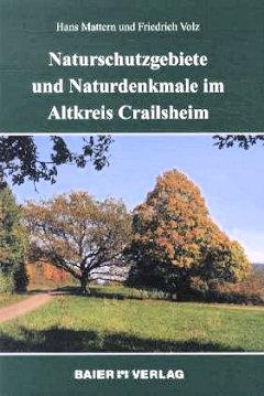 Naturschutzgebiete und Naturdenkmale im Altkreis Crailsheim