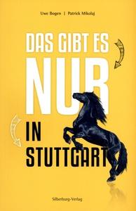 Das gibt es nur in Stuttgart