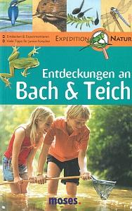 Entdeckungen an Bach & Teich