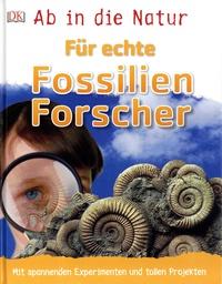 Ab in die Natur - Für echte Fossilienforscher