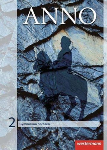 ANNO / ANNO - Ausgabe 2013 für Gymnasien in Sachsen 9783141116762