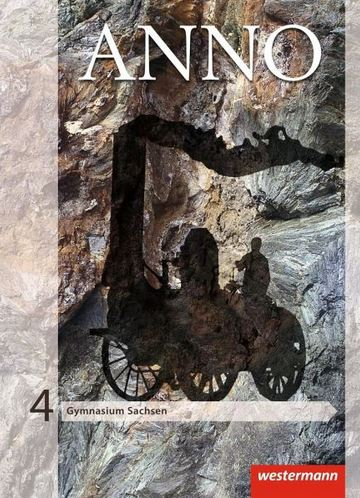 ANNO - Ausgabe 2013 für Gymnasien in Sachsen Schülerband 4  // 9783141116786