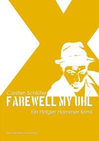 Farewell My Uhl