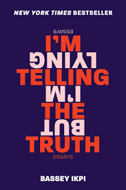 I´m telling the truth but I´´m lying