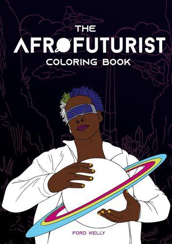 The Afrofuturist Coloring Book
