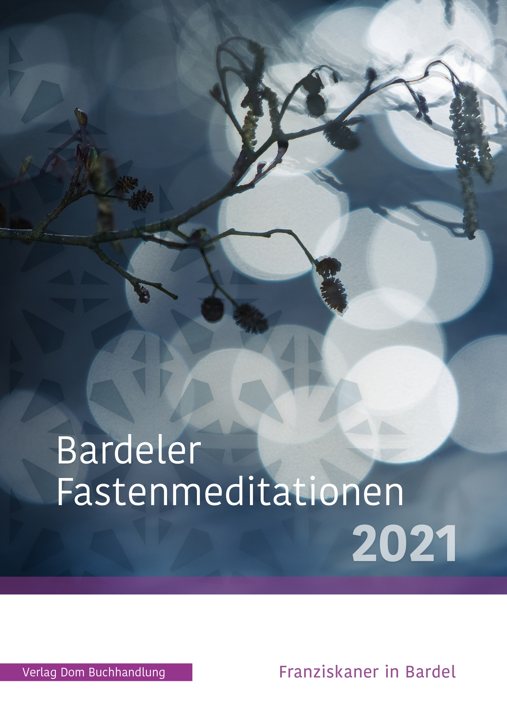 Bardeler Fastenmeditationen 2021 - Cover