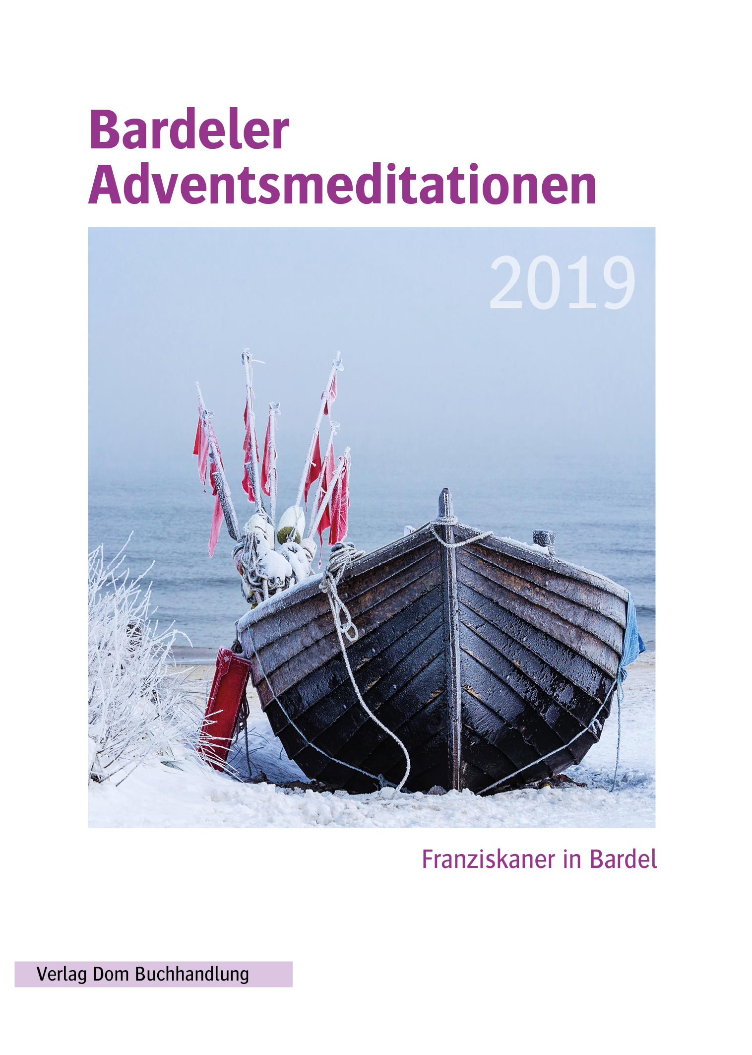 Bardeler Adventsmeditationen 2019
