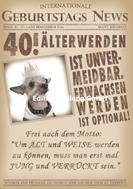 40 ! - Älter werden ist unvermeidbar.