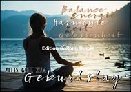 Alles Gute zum Geburtstag - Balance, Energie, Harmonie, Zeit, Gelassenheit