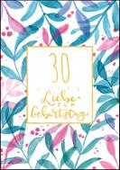 30 - Alles Liebe zum Geburtstag
