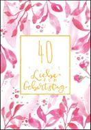 40 -  Alles Liebe zum Geburtstag