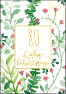 80 - Alles Liebe zum Geburtstag