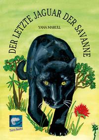 Der letzte Jaguar der Savanne - Cover