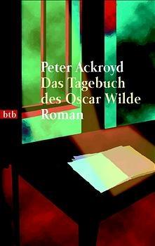 Das Tagebuch des Oscar Wilde