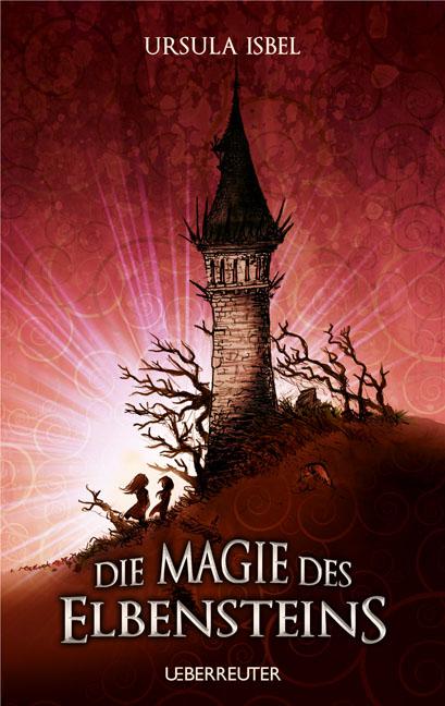 Die Magie des Elbensteins